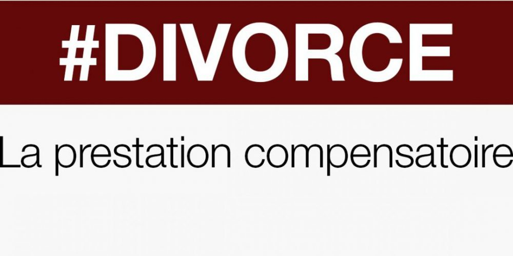 Divorce, appel, prestation compensatoire, procédure civile