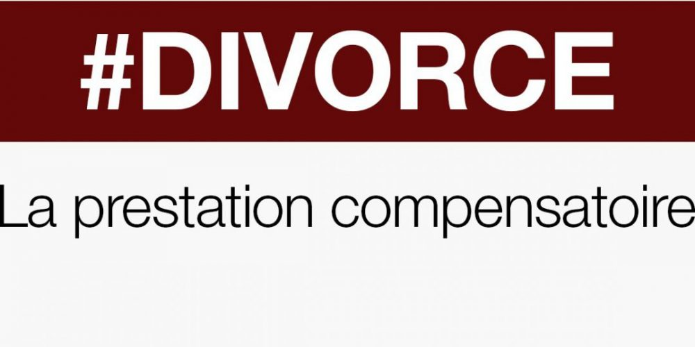 Divorce, appel, prestation compensatoire, procédure civile